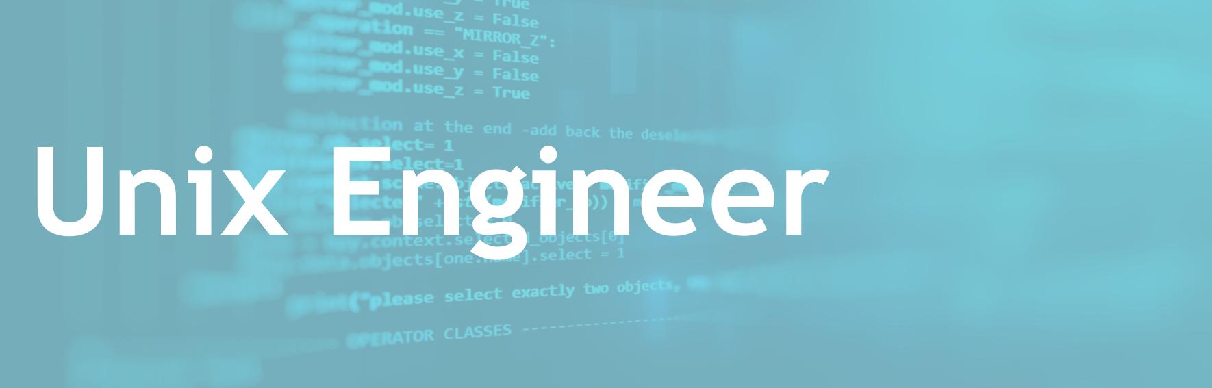 Unix Engineer - FR/EN