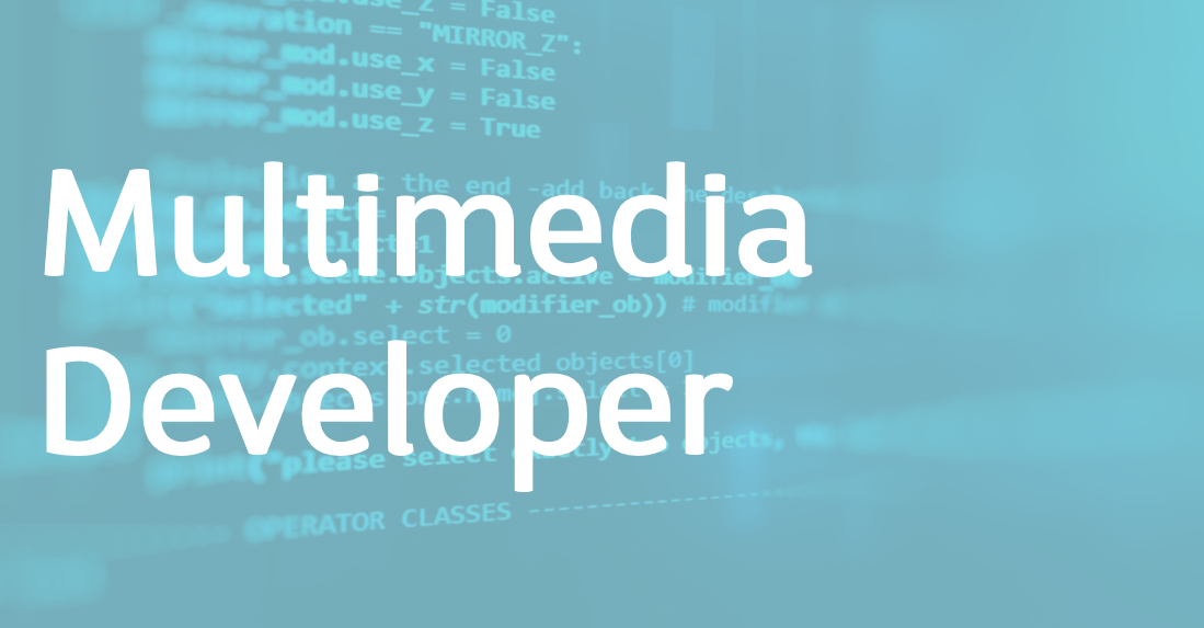 Multimedia Developer – FR/EN