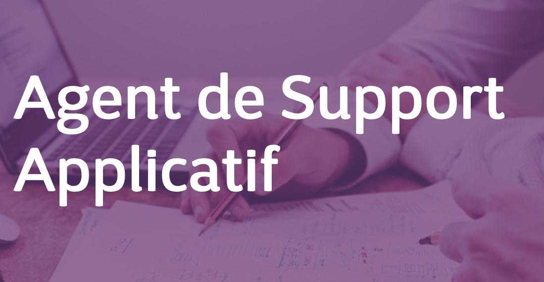 Agent de Support Applicatif – FR/EN