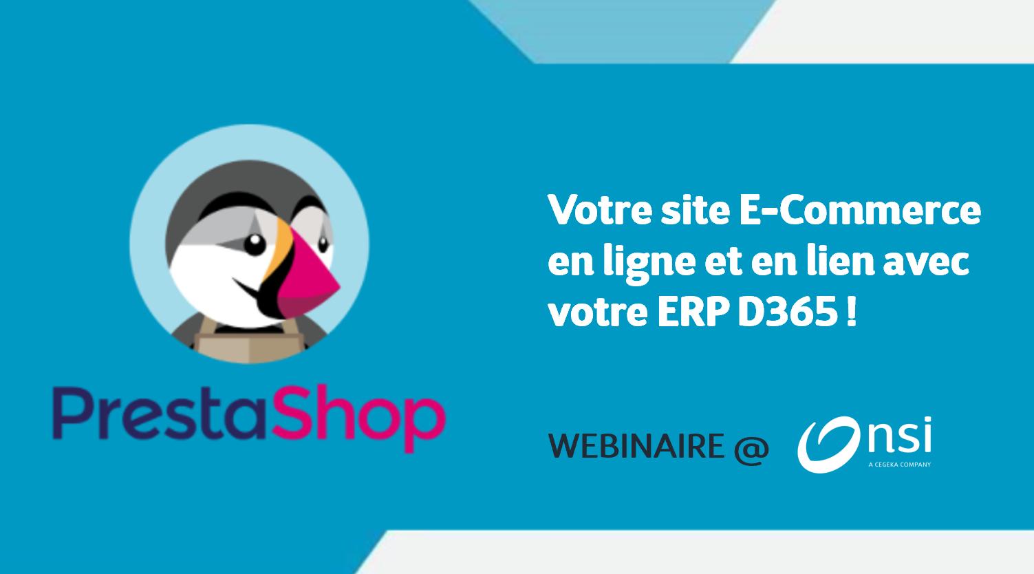 Replay Webinaire - Prestashop la solution E-Commerce en lien avec D365