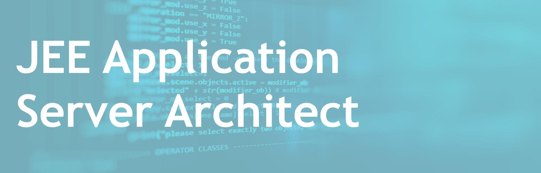 JEE Application Server Architect - FR/EN