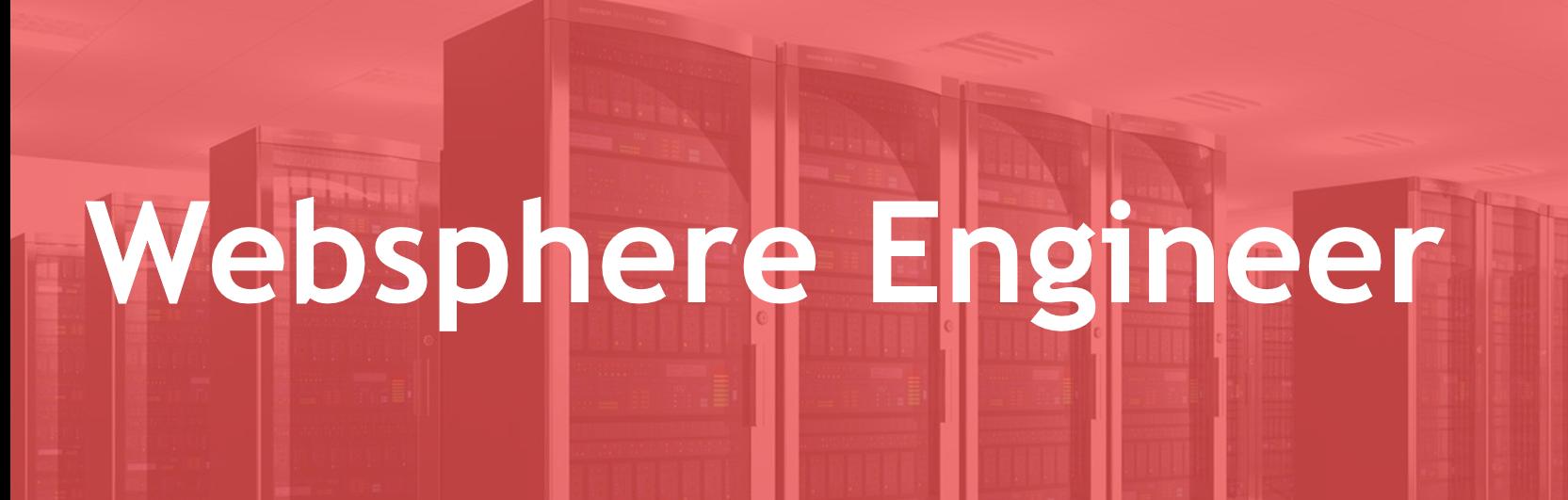 WebSphere Engineer - FR/EN