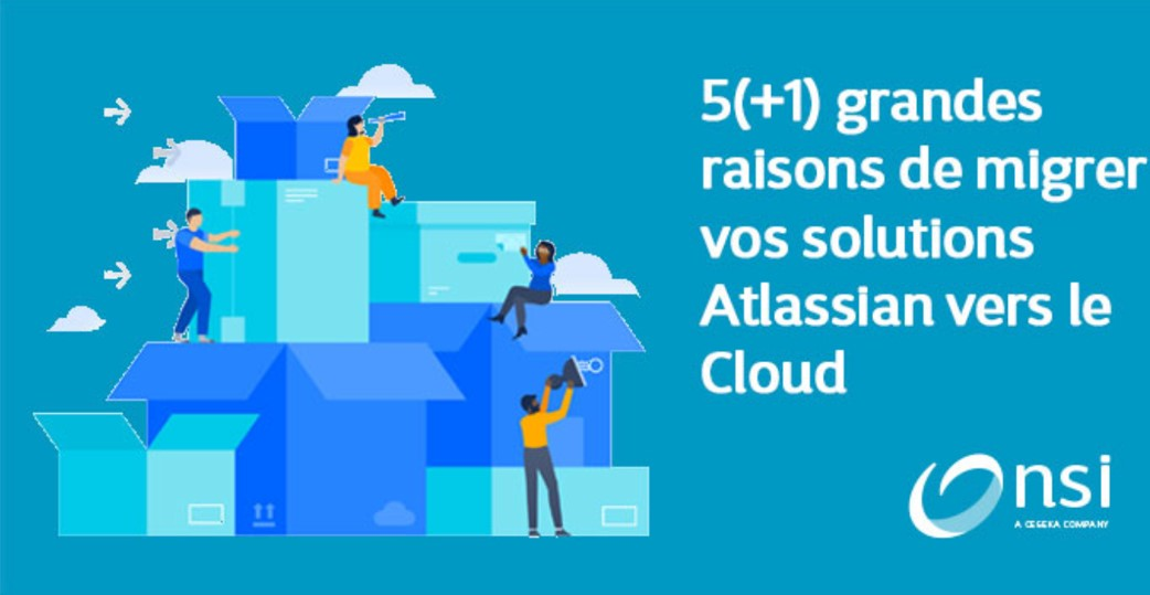 Atlassian - Cinq raisons de migrer vers le cloud