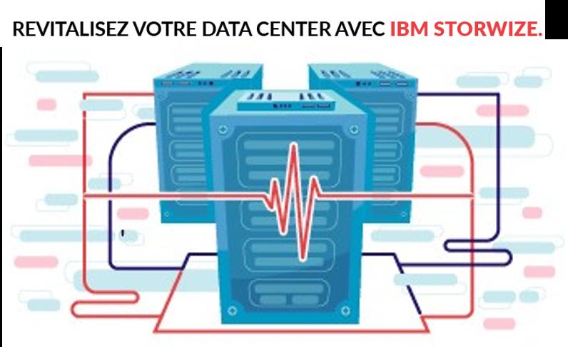Revitalisez votre data center avec IBM Storwize.