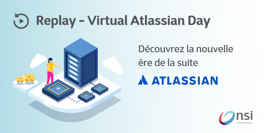 Replay partie 1 Atlassian Virtual Day