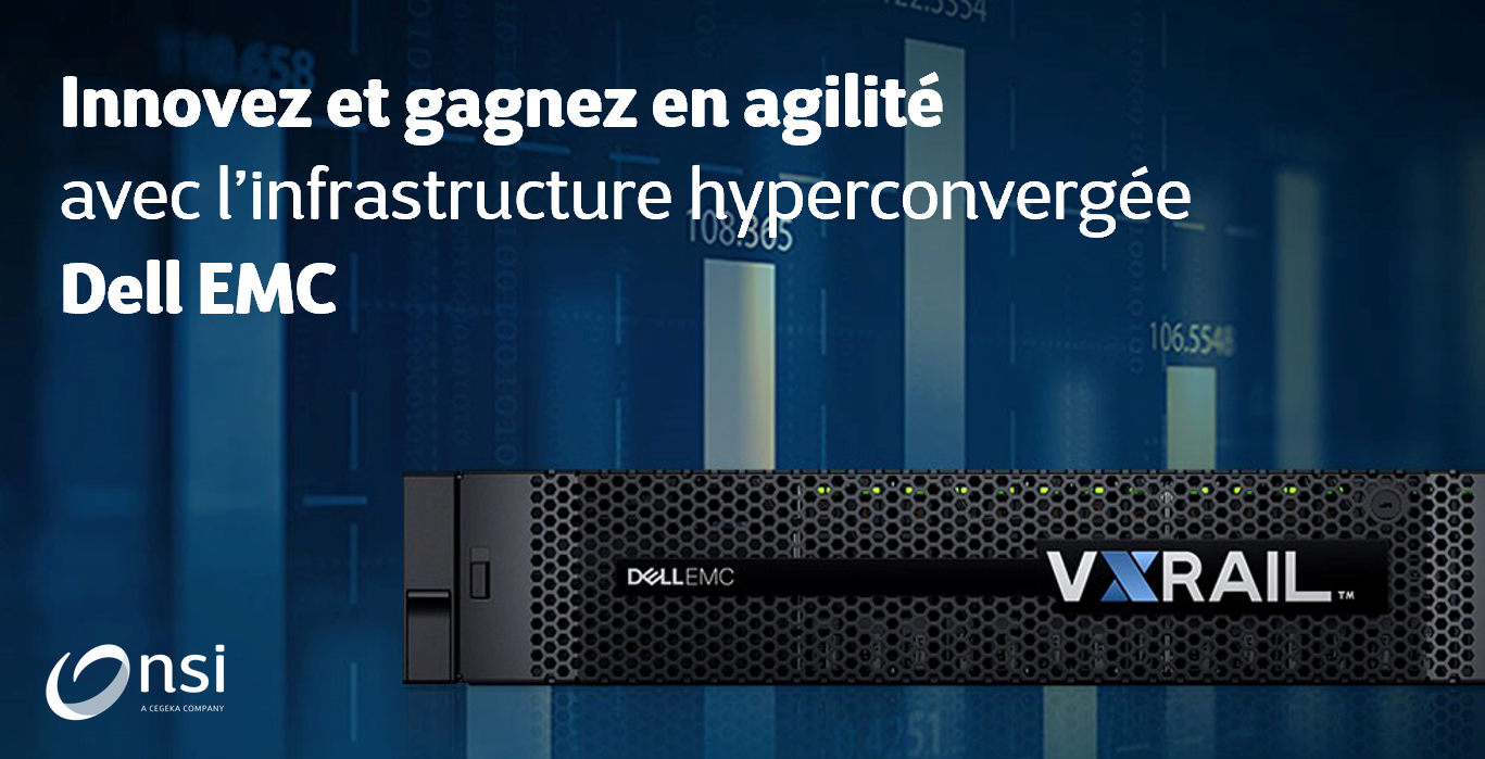 Les infrastructures hyperconvergées de Dell EMC