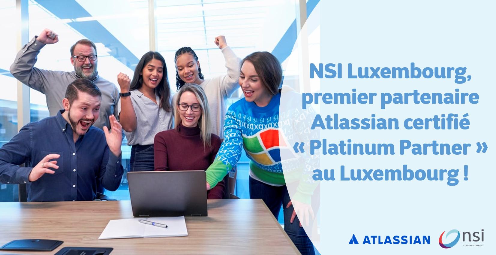 NSI Luxembourg, premier et seul partenaire Atlassian certifié