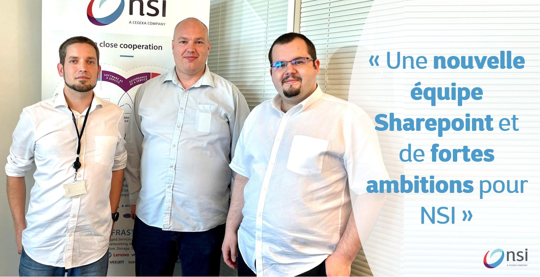 Une nouvelle équipe Sharepoint et de fortes ambitions pour NSI