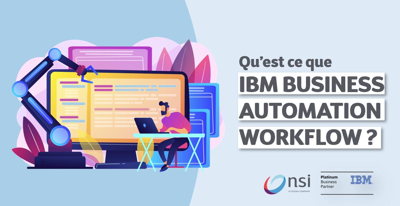 Qu'est ce que IBM Business Automation Workflow ?